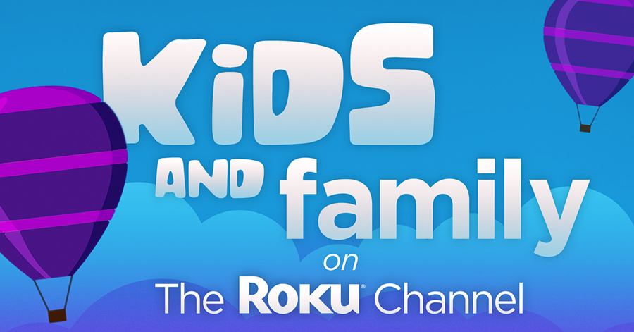 kids and family on the roku channel